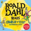 Roald Dahl Reads Charlie and the Chocolate Factory and Four More Stories (audiobook extract)