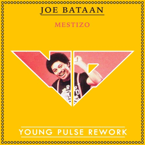Joe Bataan - Mestizo (Young Pulse Rework)