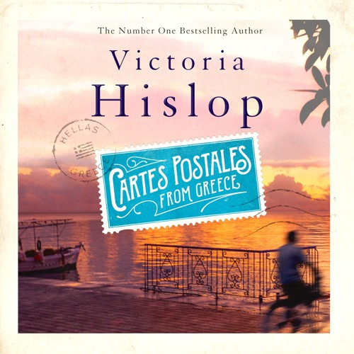 Cartes Postales from Greece by Victoria Hislop - read by Dan Stevens