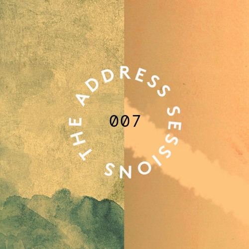 The Address Sessions #7