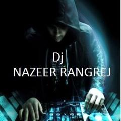 KHAIRAT LENE AA GAYE MANGTE TUMHARE KHWAJA MIX BY DJ NAZEER