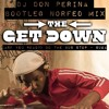 The Get Down - (Are You Ready) Do The Bus Stop _ Suga (Don Perina Bootleg Norfed Mix)