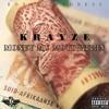 Krayze_-_Money My Motivation. Prod by Bless & Chila