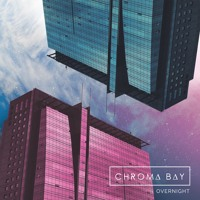Chroma Bay - Overnight