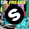 TJR - Freaks (Preview)[Available 9 September]