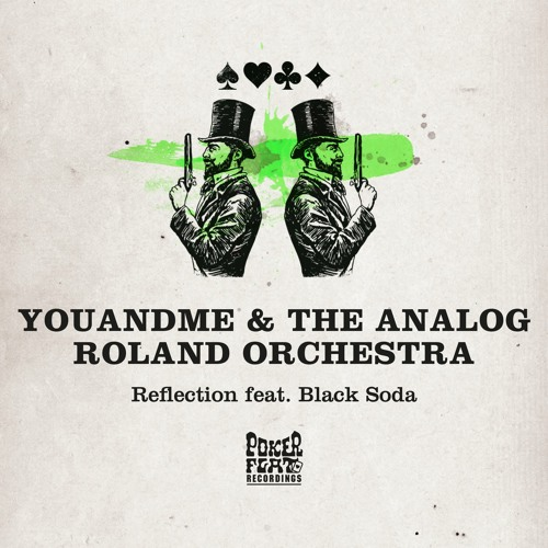 youANDme & The Analog Roland Orchestra - Reflection feat. Black Soda (Hyenah Remix)