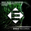Nikk Blur & Rooverb - Kong (OUT NOW)[Available on iTunes]
