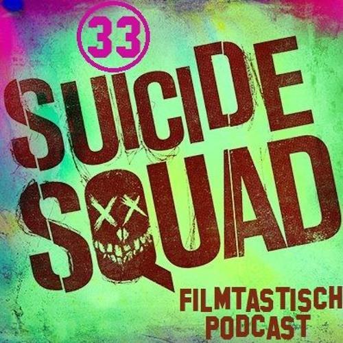 #33 - Suicide Squad, The Get Down, Die Unfassbaren 2