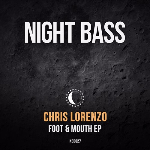 Chris Lorenzo - Foot & Mouth EP (Out Now)
