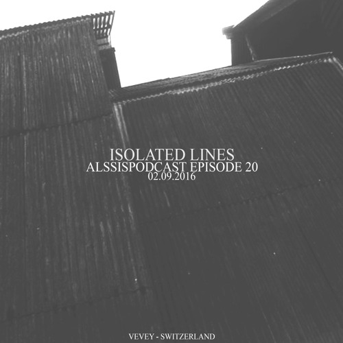 Alssispodcast Episode 20 Isolated Lines
