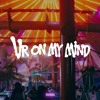 DVBBS - Ur on My Mind (Original Mix)