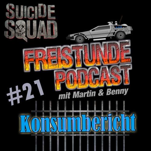 Freistunde #21 - Suicide Squad, Der geilste Tag, Top 5 Filmautos