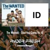 The Wanted - Glad You Came Vs ID (RyDer Fresh MASHUP)