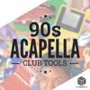 90s CLUB CLASSICS ACAPELLA Pack VOL. 1