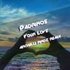 Padrinos - Your love (Archelli Findz Remix)