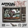 Afficial - Whip It Ft. Gunplay (dirty)
