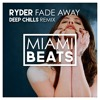 Ryder - Fade Away (Deep Chills Remix) mp3
