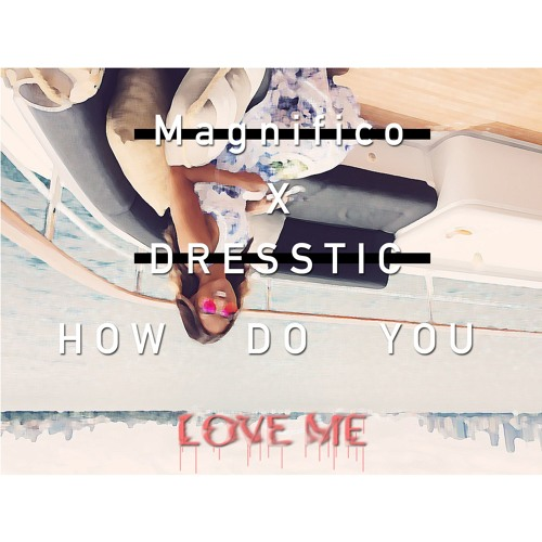 Kiki Do You Love Me Free Mp3 Download: How Do You Love Me [FREE DL] Jetzt
