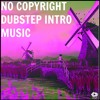 No Copyright Dubstep Intro Music- (Free Download)