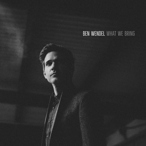 Ben Wendel - What We Bring - Doubt