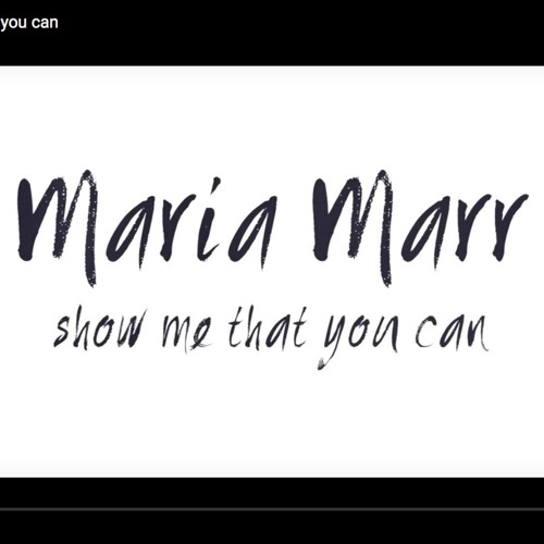 Maria Marr - Show Me That You Can