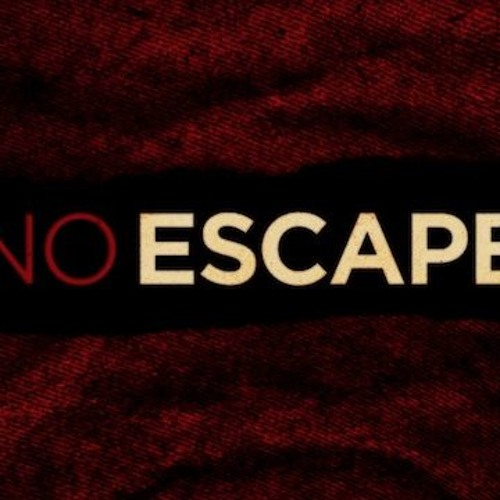 No Escape (FTC 113)