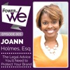 005: The Best Legal Advice You'll Need to Protect Your Brand with JoAnn Holmes, Esq.