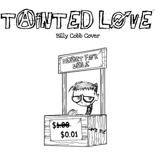Tainted Love - Soft Cell Cover