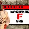 WARNING: May Contain the F Word Episode 02