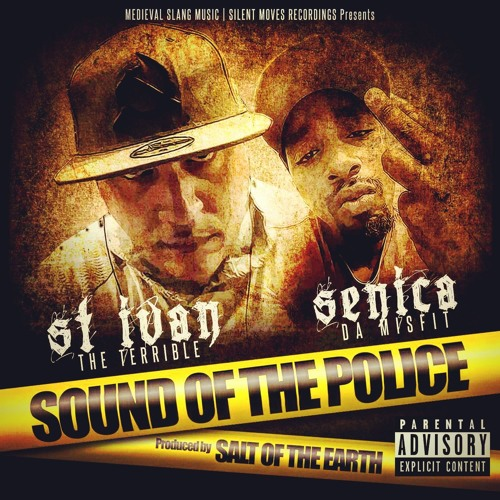 SOUND OF THE POLICE Feat. Senica Da Misfit