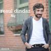 Resul Dindar - Hiç (2016) Single
