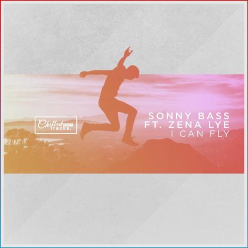 Sonny Bass - I Can Fly ft. Zena Lye