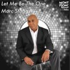 Marc Staggers - Let Me Be The One -  [Mp's Dirty HOUSE DUB] Free Download