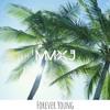 Jay Z (ft. Mr Hudson) - Forever Young (MMXJ Tropical Remix)