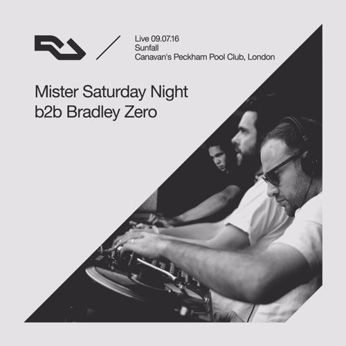 RA Live - 2016.07.09 - Mister Saturday Night b2b Bradley Zero, Sunfall, London