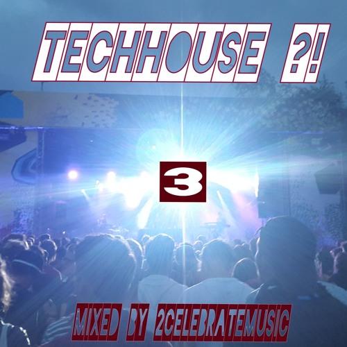 TechHouse ?! #3 ★ 11th @ Beatport Chart ★