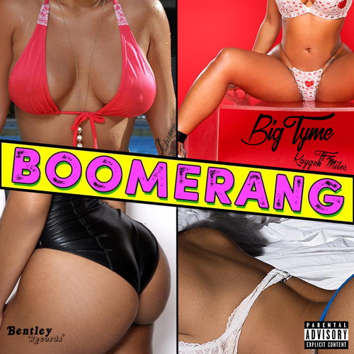 Boomerang - BigTyme Ft. Kaygen Miles
