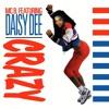 MC B. feat. Daisy Dee - Crazy