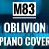 M83 - Oblivion (Solo piano ending)