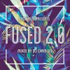 Socaholic Presents Fused 2.0 Mixed by DJ Chris Vee