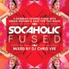 Download Socaholic #Fused Mixed by DJ Chris Vee Mp3