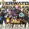 OVERWATCH MEGA RAP (21 PERSONAJES)Keyblade LOS HEROES NUNCA MUEREN