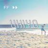 Ukiyo - Fast Forward