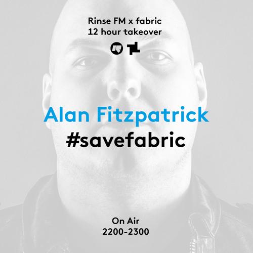 Rinse FM Podcast - #SaveFabric - Alan Fitzpatrick - 3rd September 2016