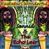 Rastafari Wonderful - Sennid & The Echo Lair