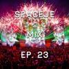 sPACEje Mix EP. 23