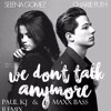 Charlie Puth Ft Selena Gomez - We Don't Talk Anymore(Paul KJ And Maxx Bass Remix)