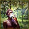 SHOW DEM LOVE (Mixtape 2012)