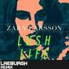 Zara Larsson - Lush Life [Acoustic Version | Laeburgh Remix]
