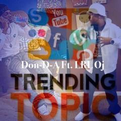 Don-D-A x LRLOj - Trending Topic (Prod. By NunMajorBeats) (Mix & Mastered by KTG Lil Chris)
